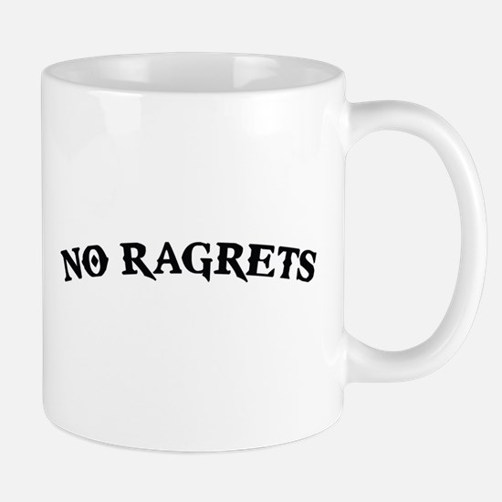 No Ragrets Mispelled Regrets Tattoo Mugs