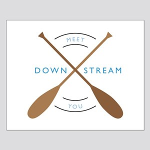 Meet you down stream Posters