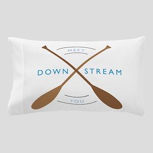 Meet you down stream Pillow Case