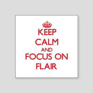 Keep Calm and focus on Flair Sticker