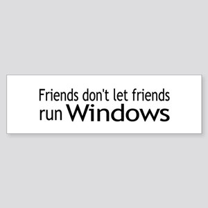 Friends Windows Bumper Sticker