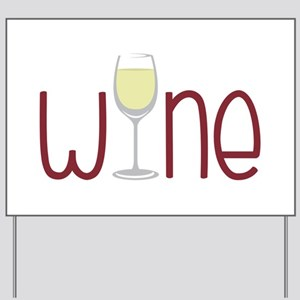 Wine Yard Sign