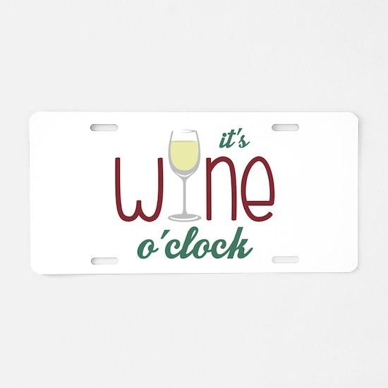 Wine OClock Aluminum License Plate