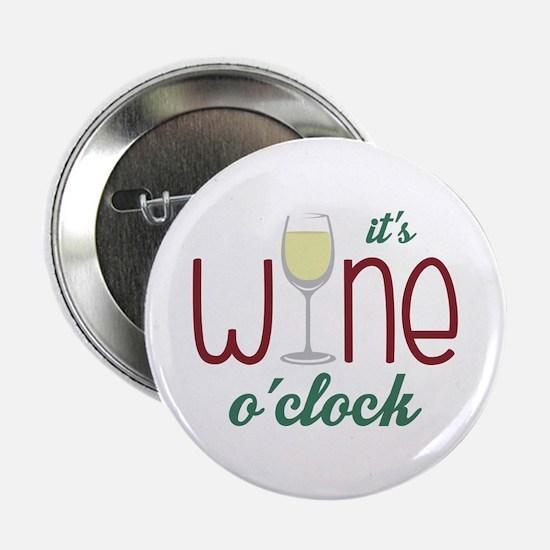 "Wine OClock 2.25"" Button"