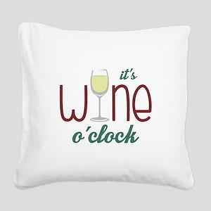 Wine OClock Square Canvas Pillow