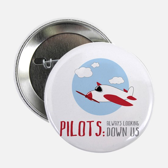 """Pilots:Always Looking Down Us 2.25"""" Button"""