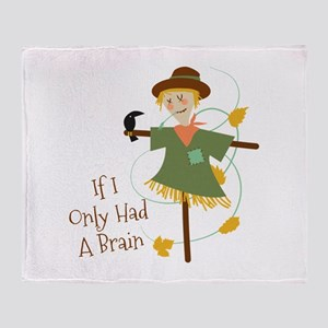 If I Only Had A Brain Throw Blanket