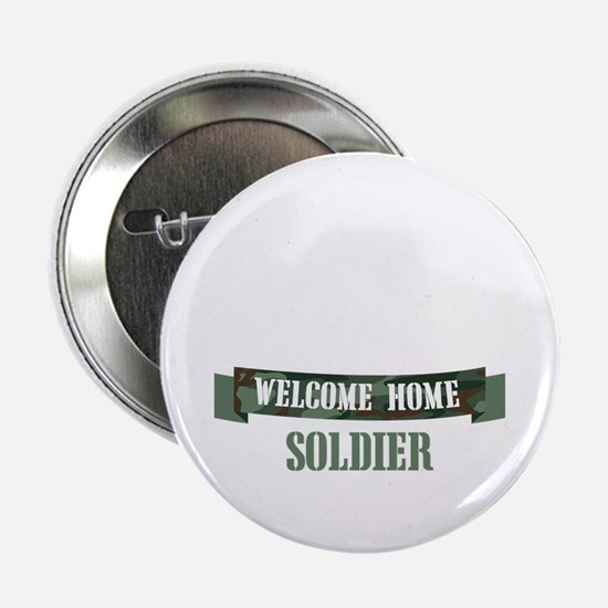 """Welcome Home Soldier 2.25"""" Button"""