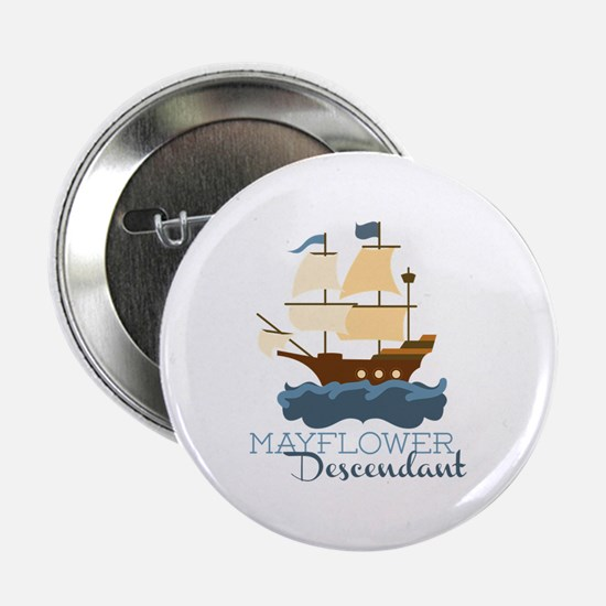 "Mayflower Descendant 2.25"" Button"