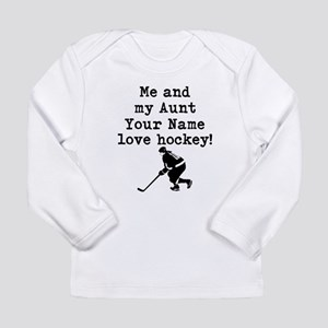 Me And My Aunt Love Hockey Long Sleeve T-Shirt