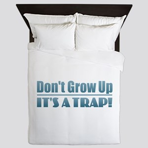 Don't Grow Up Queen Duvet