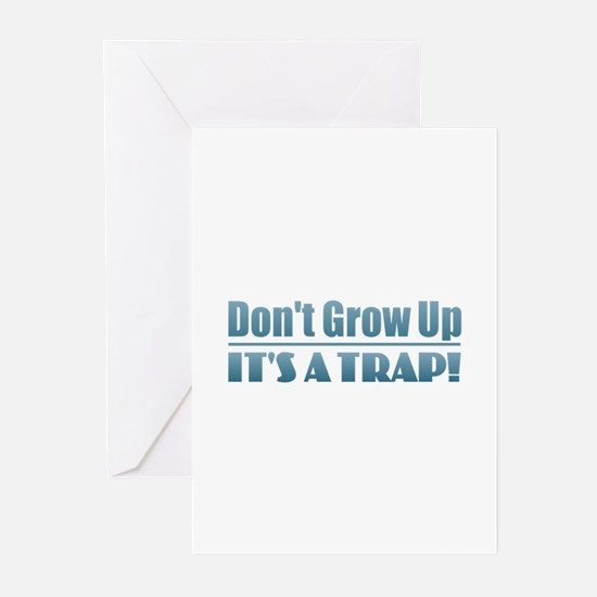 Don't Grow Up Greeting Cards
