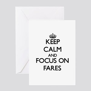 Keep Calm and focus on Fares Greeting Cards
