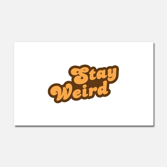 Stay Weird Car Magnet 20 x 12