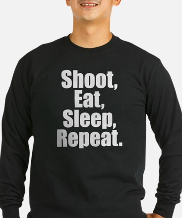 Shoot Eat Sleep Repeat Long Sleeve T-Shirt