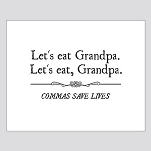 Let's Eat Grandpa Commas Save Lives Posters
