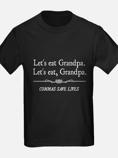 Let's Eat Grandpa Commas Save Lives T-Shirt