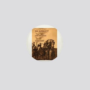 No Amnesty...for Paleface Loo Mini Button