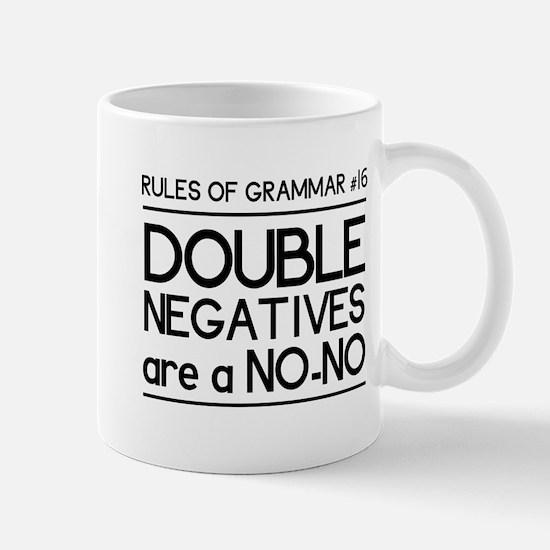 Rules of grammar dub neg Mugs