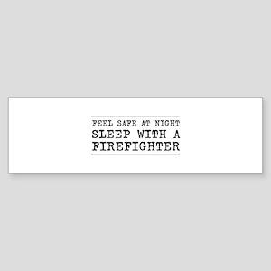 Sleep with a firefighter Bumper Sticker