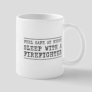 Sleep with a firefighter Mugs