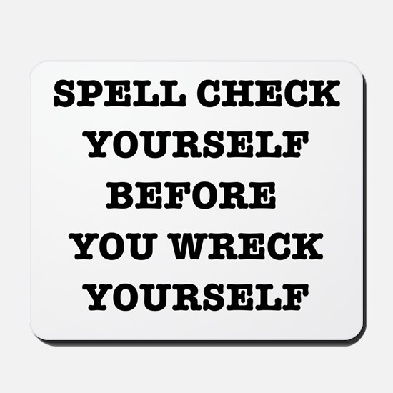 Spell check yourself Mousepad