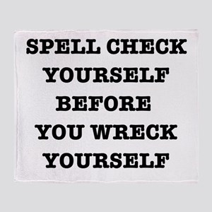 Spell check yourself Throw Blanket
