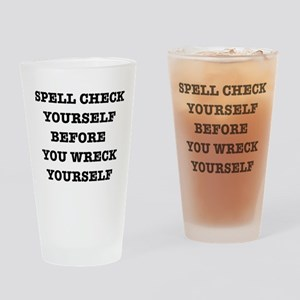 Spell check yourself Drinking Glass