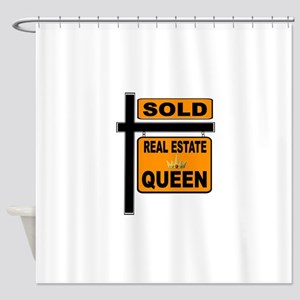 REAL ESTATE QUEEN Shower Curtain