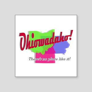 "Ohiowadaho Square Sticker 3"" x 3"""