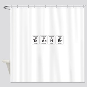 Teacher periodic elements Shower Curtain