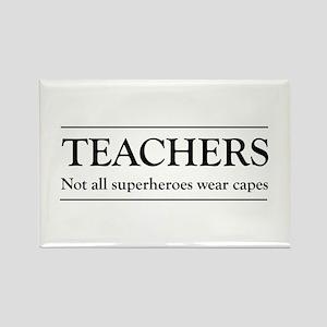 Teachers not all superheros Magnets