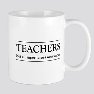 Teachers not all superheros Mugs