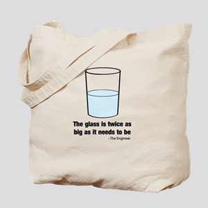 The glass is twice as big Tote Bag