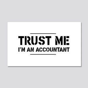 Trust me i'm an accountant Wall Decal