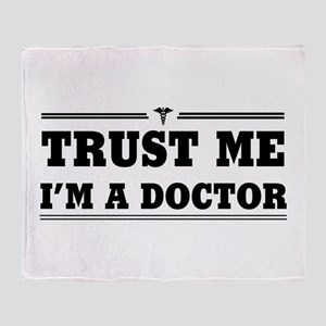 Trust me i'm a doctor Throw Blanket