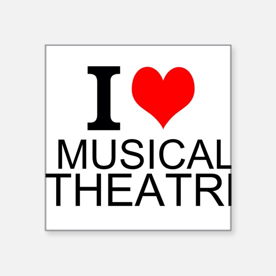 I Love Musical Theatre Sticker