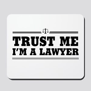 Trust me I'm a lawyer Mousepad