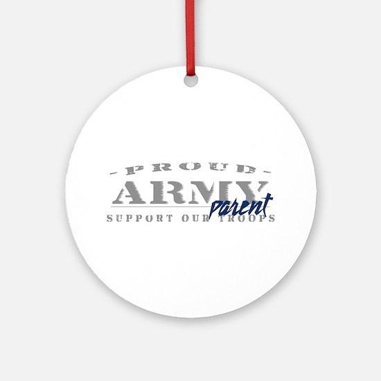 Proud Army Parent (blue) Ornament (Round)