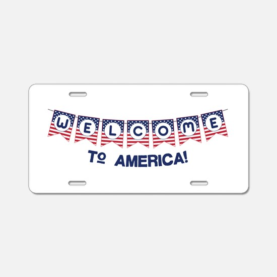Welcome to America Aluminum License Plate