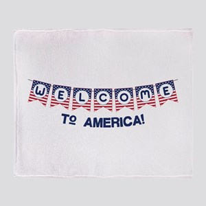 Welcome to America Throw Blanket