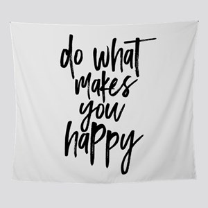 Do What Makes You Happy Typography Wall Tapestry
