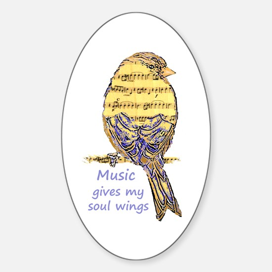 Music Gives My Soul Wings Decal
