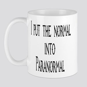 Put Normal in Paranormal Mug