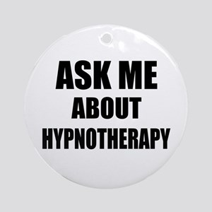 Ask me about Hypnotherapy Ornament (Round)