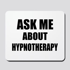 Ask me about Hypnotherapy Mousepad