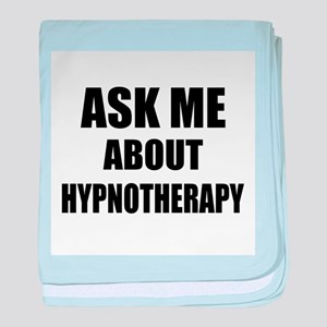 Ask me about Hypnotherapy baby blanket