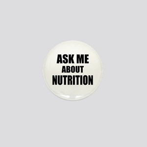 Ask me about Nutrition Mini Button