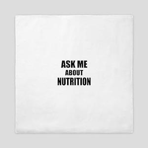 Ask me about Nutrition Queen Duvet