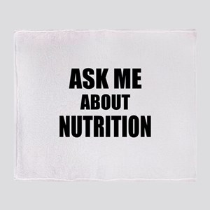 Ask me about Nutrition Throw Blanket